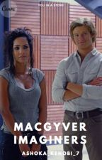 Macgyver Imagines (REQUESTS ARE OPEN) by The_3_Imaginers