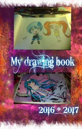 Mijn Drawing's Boek 2016/2017 by vampiergirl-22