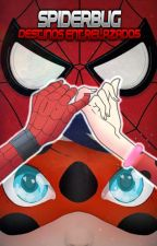 SpiderBug:Destinos Entrelazados(Ladybug y Spiderman) by Dayron27