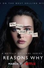13 Reasons Why | Imagines | Hannah Baker by RyderImperial