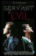 Servant Of Evil   ls by Loutacxsls