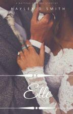 Elle's Saviour [Complete] by HayleBales