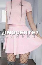 ¿Inocente? Camren by Genenext