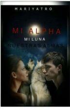 Mi Alpha Mi Luna Nuestras Almas by mariyatro