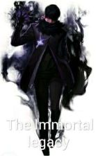The Immortal legacy (Blue Sage Art) Book 2 by Immortal_legacy