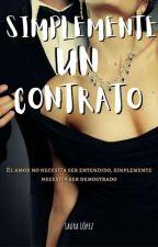 ¡¡Simplemente un contrato!! [corrigiendo] by LauraLopez261
