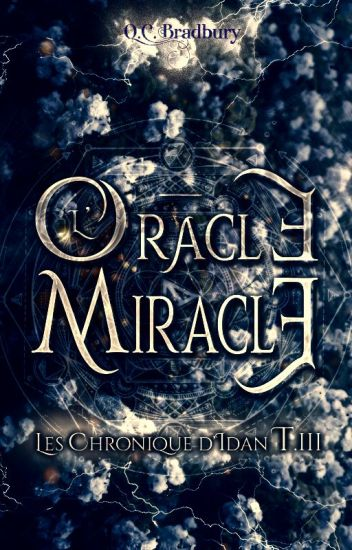 The Miracle Oracle [Tome III]