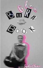 Glee Burn Book by SophieClaireIsAKat