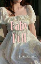 Baby Doll by LwhhHemm