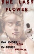 The Last Flower [ZM] by duartebre