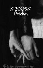 //2005// Petekey by Dallonweekeswinter