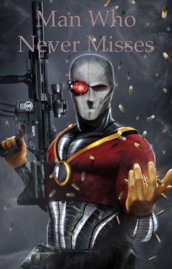 Deadshot X Reader Wattpad