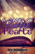 A Gang of Purple Hearts by PocketNerd15