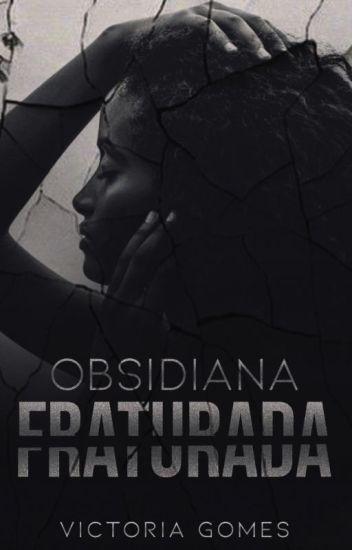 Obsidiana Fraturada