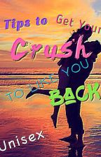 Tips to Get Your Crush to Like You Back by MysteriousDarkDemon