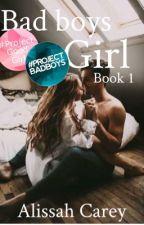 Bad Boys Girl by Alissah_Carey