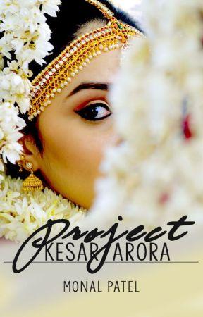 Project Kesar Arora | #1 by little-flaws
