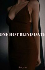 One Hot Blind Date by dan_chu