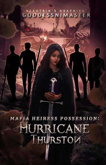 Mafia Heiress Possession: Hurricane Thurston