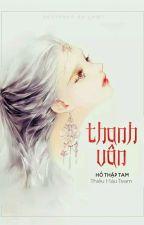 Thanh Vân (Siêu Sắc, Incest)  by _lienminhsacnu_