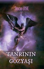 TANRININ GÖZYAŞI by Aselisa35