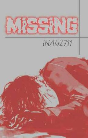 MISSING by inag2711