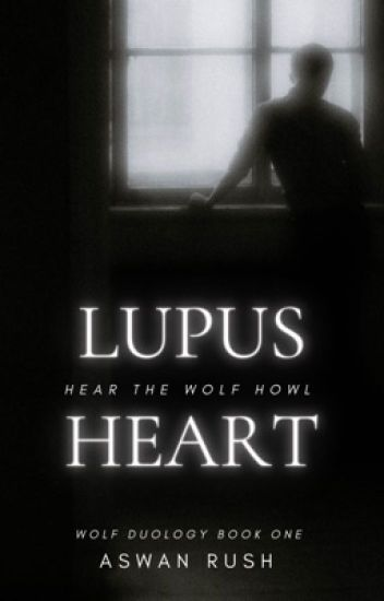 Lupus Heart | Wolf Duology Book One |  #The2017Awards