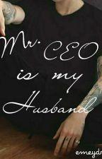 Mr.CEO Is My Husband by emeydriyan
