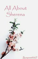 All About Sherena by ayunabila21