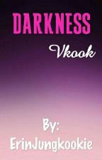 Darkness• Vkook by ErinJungkookie