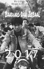 Bandung Dan Iqbaal by Pacaraleale