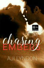 Chasing Embers [SPG/R18] (Wattys2017) by AjiLyndon