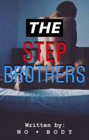 The Stepbrothers by DesereeLean