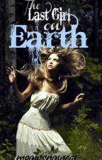 Last Girl on Earth by OoMarinaoO