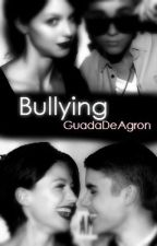 Bullying-Adaptada- by xMakeMeLoveYoux
