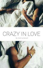 Crazy in Love - Saphael  by Submundana3
