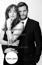 """"""" 50 nuance plus colorée """" by alyss_glam"""