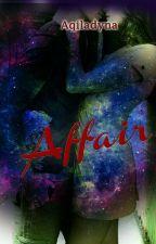 Affair (Short story) by Nda-Aqila