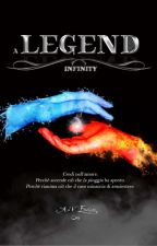 A LEGEND - Infinity by -Enelyn-