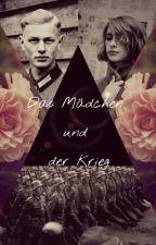 Das Mädchen und der Krieg by Maerchenmdl