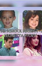 The School Project - A Leonetta Story by Tini_always