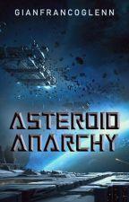 Asteroid Anarchy by gianfrancoglenn