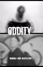 Oddity by marble-and-blackstar