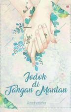 Jodoh Di Tangan Mantan by azizahazeha