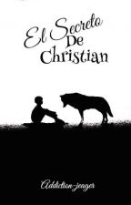 El Secreto de Christian by addiction_jeager
