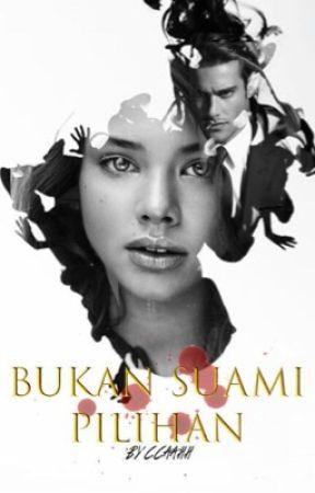 Bukan Suami Pilihan by _ccaahh_