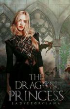 THE DRAGON PRINCESS | KINGSLAYER (pausado.) by LadyGeorgiana