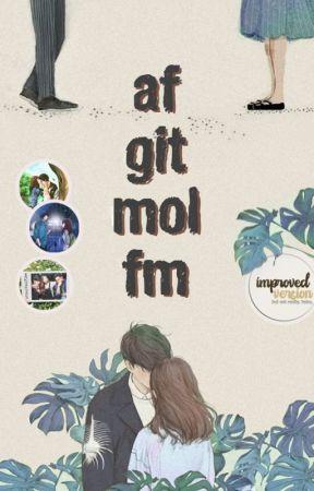 AFGITMOLFM (Book part 1 and 2 | TV Movie) by pilosopotasya