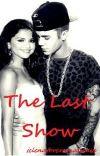 The Last Show (Sequel to Show Time) Jelena/Justlena by jelenaforevernalways