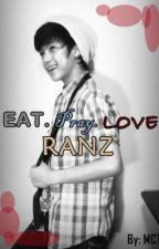 Eat. Pray. LOVE Ranz by MaicaTejada